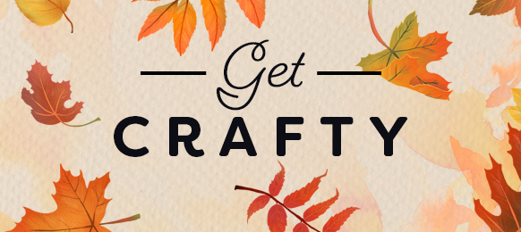 """The words """"Get Crafty"""" over a painted illustration of fall leaves"""